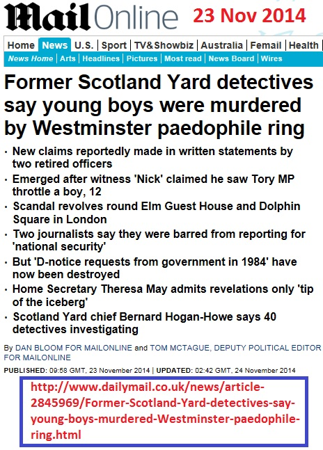 http://www.dailymail.co.uk/news/article-2845969/Former-Scotland-Yard-detectives-say-young-boys-murdered-Westminster-paedophile-ring.html